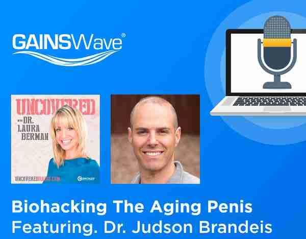Biohacking the Aging Penis with Dr. Berman and Dr. Judson Brandeis