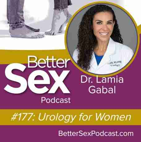 The Better Sex Podcast ft. GAINSWave's Dr. Lamia Gabal